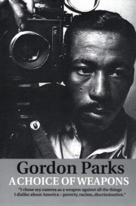 Book cover of Gordon Parks' 1986 autobiography, A Choice of Weapons